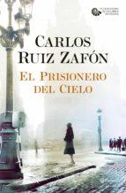 el prisionero del cielo (ebook)-carlos ruiz zafon-9788408110927
