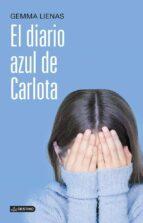 el diario azul de carlota-gemma lienas-9788408121527