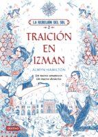 la rebelion del sol 2: traicion en izman-alwyn hamilton-9788408177227