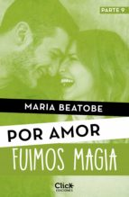 fuimos magia (ebook)-maria beatobe-9788408180227