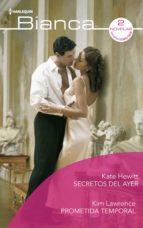 secretos del ayer   prometida temporal (ebook) kate hewitt kim lawrence 9788413079127