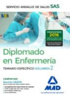 DIPLOMADO EN ENFERMERIA DEL SERVICIO ANDALUZ DE SALUD. TEMARIO ESPECIFICO VOLUMEN 2
