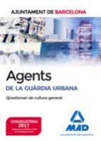 agents de la guàrdia urbana de l´ajuntament de barcelona. qüestionari de cultura general 9788414204627