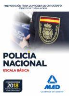 policia nacional escala basica preparacion para la prueba de ortografia: ejercicios y simulacros 9788414214527