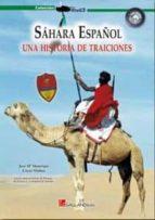 sahara español: una historia de traiciones jose maria manrique 9788415043027