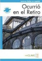 El libro de Ocurrio en el retiro autor VV.AA. PDF!