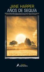 años de sequía (ebook) jane harper 9788415631927