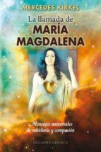 la llamada de maria magdalena-mercedes kirkel-9788415968627
