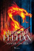 sangre oscura-christine feehan-9788416327027