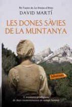 les dones savies de la muntanya-david marti-9788416334827