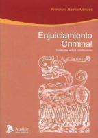 enjuiciamiento criminal: duodécima lectura constitucional francisco ramos méndez 9788416652327