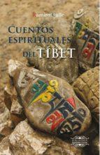 cuentos espirituales del tibet (2ª ed.) ramiro calle 9788416765027