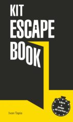 escape book: el kit ivan tapia 9788416890927