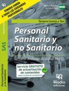 personal sanitario y no sanitario del sas: temario comun y test 9788416963027
