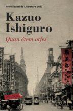 quan érem orfes (ebook) kazuo ishiguro 9788417031527
