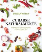 curarse naturalmente-juan rivera-9788417338527