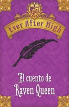 ever after high. el cuento de raven queen (ebook)-9788420416427