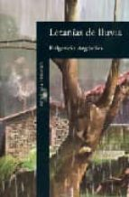 letanias de lluvia-fulgencio argüelles-9788420481227