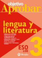 lengua castellana y literatura (3º eso) (objetivo aprobar) 9788421660027