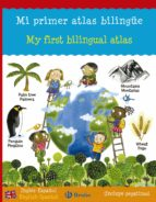 mi primer atlas bilingue = my first bilingual atlas catherine bruzzone louise millar 9788421677827