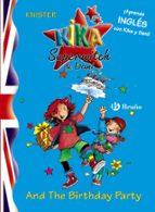 kika superwitch & dani. and the birthday party: kika superbruja 9788421681527
