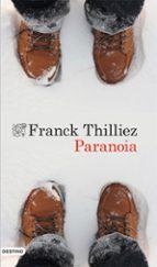 paranoia-franck thilliez-9788423349227