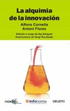 la alquimia de la innovacion : reloaded-alfons cornella-antoni flores-9788423424627