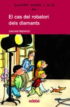 el cas del robatori dels diamants (quatre amics i mig)-joachim friedrich-9788423678327