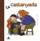 LA CASTANYADA