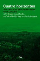 cuatro horizontes (ebook)-john berger-john christie-telchilde hinckley-9788425228827