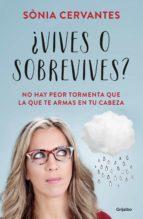 ¿vives o sobrevives? (ebook)-sonia cervantes-9788425354427