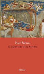 el significado de la navidad-karl rahner-9788425436727