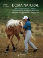 doma natural 1: adiestramiento del caballo en libertad y pie a tierra elisabeth de corbigny 9788425518027