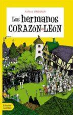 los hermanos corazon de leon (3º ed.)-astrid lindgren-9788426132727