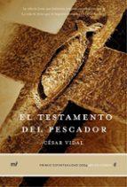 el testamento del pescador (premio espiritualidad 2004)-cesar vidal-9788427030527