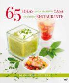 (pe) 65 ideas para convertir tu casa en el mejor restaurante diana frias ezcurra 9788427039827