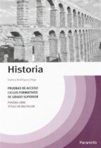 temario historia pruebas acceso ciclos formativos grado superior (2ª ed) sabina rodriguez vega 9788428312127