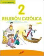 El libro de Religion catolica 2º ep (proyecto javerim) (libro alumno) autor VV.AA. TXT!