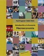 introduccion a la economia: macroeconomia paul krugman robin wells 9788429126327