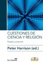cuestiones de ciencia y religión peter harrison 9788429326727