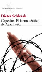 El libro de Capesius, el farmaceutico de auschwitz autor DIETER SCHELESAK EPUB!