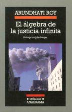 el algebra de la justicia infinita-arundhati roy-9788433925527