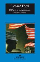 el dia de la independencia (premios pulitzer y pen/faulkner) richard ford 9788433967527