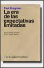la era de las expectativas limitadas (2ª ed.) paul krugman 9788434414327