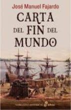 carta del fin del mundo-jose manuel fajardo-9788435062527