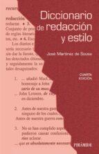diccionario de redaccion y estilo (4ª ed.) jose martinez de sousa 9788436833027