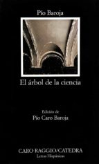 el arbol de la ciencia (21ª ed.)-pio baroja-9788437605227