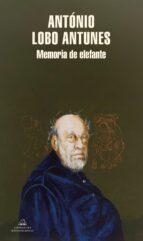 memoria de elefante-antonio lobo antunes-9788439712527