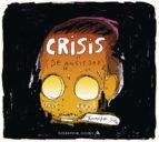 crisis ( de ansiedad)-juanjo saez-9788439727927