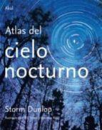 atlas del cielo nocturno storn dunlop 9788446025627